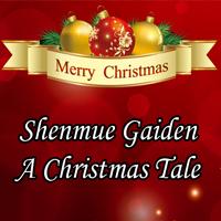 Shenmue Gaiden - A Christmas Tale